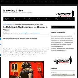 Le Marketing de Mac Donald pour les 60 ans de la Chine