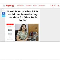 Scroll Mantra wins PR & social media marketing mandate for ViewSonic India