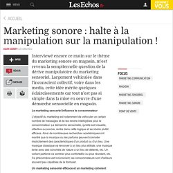 Marketing sonore : halte à la manipulation sur la manipulation !