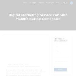 Digital Marketing Service For Auto Manufacturing Companies - Nextbrain