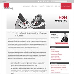 H2H: réussir le marketing d'humain à humain