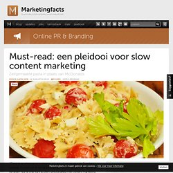 Must-read: een pleidooi voor slow content marketing