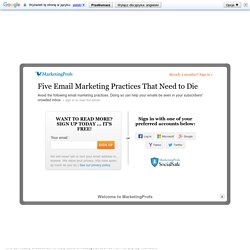 Five Email Marketing Practices That Need to Die