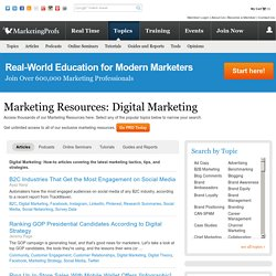 Digital Marketing - Marketing Resources by Topic : MarketingProfs