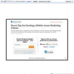 Seven Tips for Creating a Mobile-Aware Marketing Culture