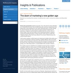 The dawn of marketing's new golden age