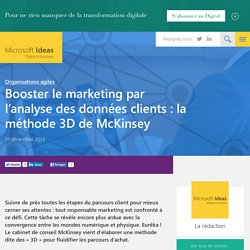 Booster le marketing par l'analyse des données clients : la méthode 3D de McKinsey