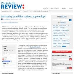 Marketing et médias sociaux, top ou flop ?