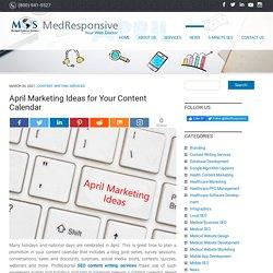April Marketing Ideas for Your Content Calendar