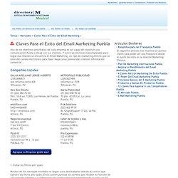 Claves Para el Éxito del Email Marketing Puebla - Puebla, marketing, Puebla mercadeo, Puebla emial, Puebla email marketing, Puebla mercadeo del correo electrónico, Puebla correo electrónico, Puebla internet