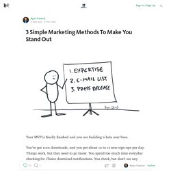 3 Simple Marketing Methods To Make You Stand Out — Life Learning