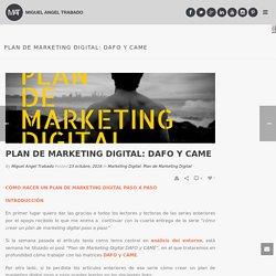 Plan de Marketing Digital: DAFO y CAME - miguelangeltrabado.es