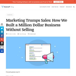 Sales vs Marketing: How We Built a Million Dollar Business Without Selling