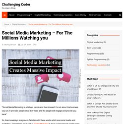 Social Media Marketing - For The Millions Watching you