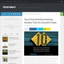 Top 10 Social Media Marketing Mistakes That You Mustn't Make