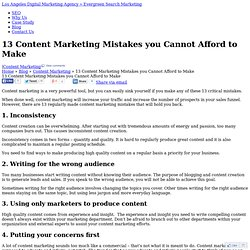 13 Content Marketing Mistakes you Cannot Afford to Make