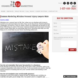Common Marketing Mistakes Personal Injury Lawyers Make