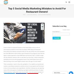 Top 5 Social Media Marketing Mistakes to Avoid For Restaurant Owners!