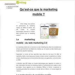 Qu'est-ce que le marketing mobile - Le Marketing Actionable par Unitag