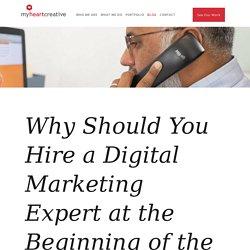 Why Should You Hire a Digital Marketing Expert - myheartcreative
