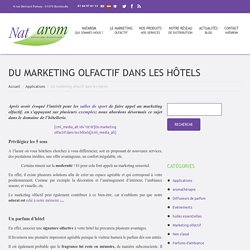 Du marketing olfactif dans les hôtels - Natarom FR