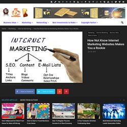 How Not Know Internet Marketing Websites Makes You a Rookie