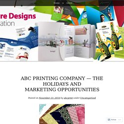 ABC Printing Company — The Holidays and Marketing Opportunities