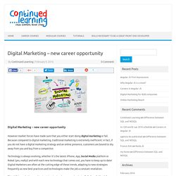 Digital Marketing - new career opportunity - Continued Learning