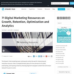 71 Marketing Resources on Growth, Retention & Optimization