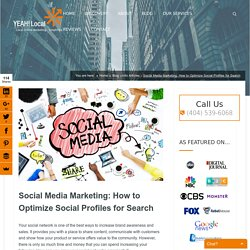Social Media Marketing: How to Optimize Social Profiles for Search