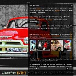 Véhicule campagne street marketing : Classic Rent Event, organisation de roadshow et de lancement de produit