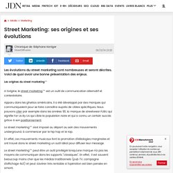 Street Marketing: ses origines et ses évolutions