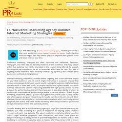 Fairfax Dental Marketing Agency Outlines Internet Marketing Strategies