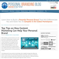 Top Tips on How Content Marketing Can Help Your Personal Brand