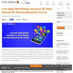 4 In-App Marketing Lessons To Stay Ahead Of Personalization Curve - YNGMedia Blog
