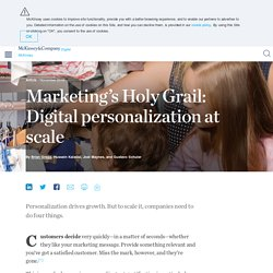 Marketing's Holy Grail: Digital personalization at scale