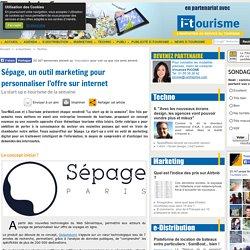 Sépage, un outil marketing pour personnaliser l'offre sur internet