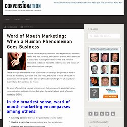 Word of Mouth Marketing: When a Human Phenomenon Goes Business