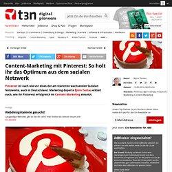 Content Marketing mit Pinterest: So holt ihr das Optimum aus dem sozialen Netzwerk