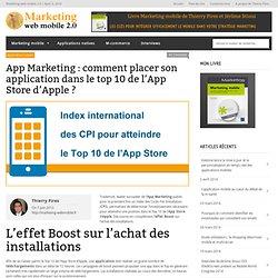 App Marketing : comment placer son application dans le top 10 de l'App Store d'Apple ?