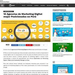10 Agencias de Marketing Digital mejor posicionadas en Perú