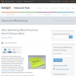 Why Marketing Best Practices Aren't Always Best