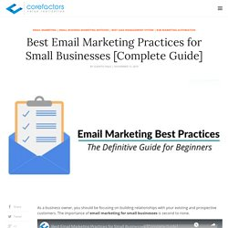 Best Email Marketing Practices for Small Businesses [Complete Guide]
