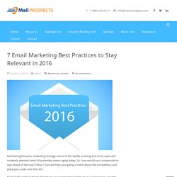 7 Email Marketing Best Practices to Stay Relevant in 2016