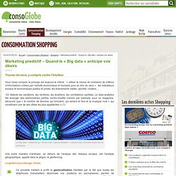 Marketing predictif - Quand le « Big data » anticipe vos désirs Page 2 sur 2
