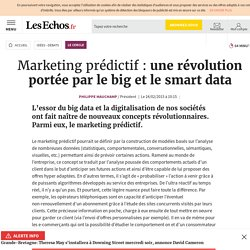 Marketing prédictif : une révolution portée par le big et le smart data, Le Cercle