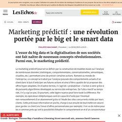 Marketing prédictif : une révolution portée par le big et le smart data, Le Cercle