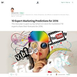 10 Expert Marketing Predictions for 2016 — Life Learning