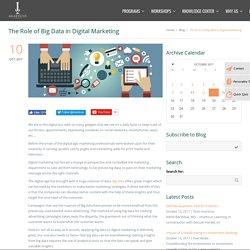 Role of Big Data in Digital Marketing