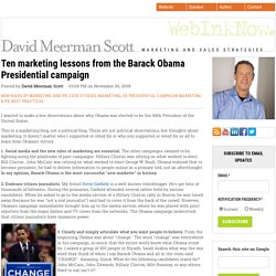 Ten marketing lessons from the Barack Obama Presidential campaign